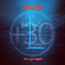 THE LEAD - The Past Behind + 30