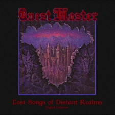 QUEST MASTER - Lost Songs Of Distant Realms