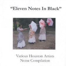 LAST RAPE / FORCED ORGASM / CONRETE VIOLIN - Houston Artists Noise Compilation: Eleven Notes In Black