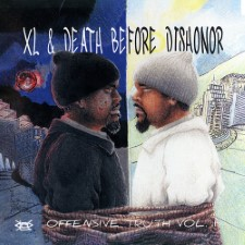 XL& DEATH BEFORE DISHONOR - Offensive Truth Vol. 1 & 2
