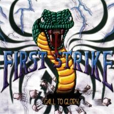 FIRST STRIKE - Call To Glory