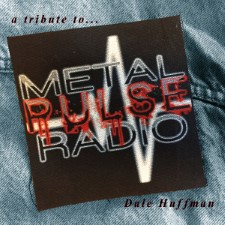 METAL PULSE - A Tribute To Dale Huffman