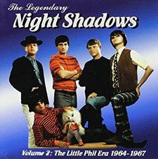 THE NIGHT SHADOWS - Vol. 2 The Little Phil Era 1964-67