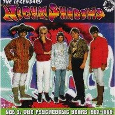THE NIGHT SHADOWS - Vol. 3 The Psychedelic Years 1967-69
