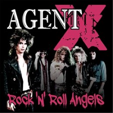 AGENT X - Rock-N' Roll Angels