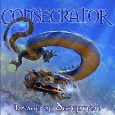 CONSECRATOR - Image Of Deception