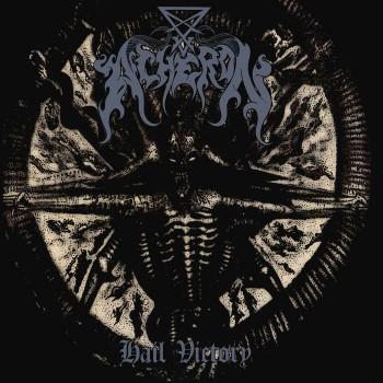 ACHERON - Hail Victory