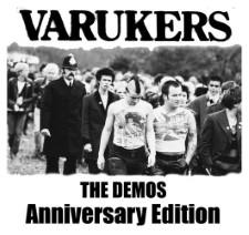 VARUKERS - The Demos: Anniversary Edition
