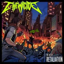 CHEMICIDE - The Act Of Retaliation