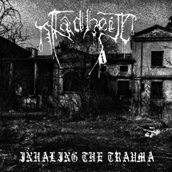 FADHEIT - Inhaling The Trauma