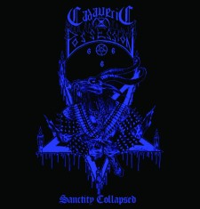 CADAVERIC POSSESSION - Sanctity Collapsed
