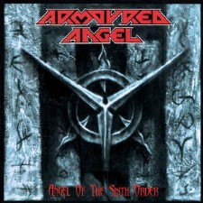 ARMOURED ANGEL - Angel of the Sixth Order + Demo '95