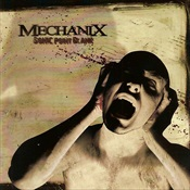 MECHANIX - Sonic Point Blank