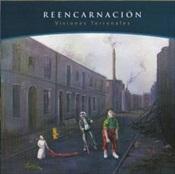REENCARNACION - Visiones Terrenales