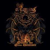 EL CAMINO - Gold Of The Great Deceiver