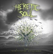 HERETIC SOUL - The Nihilistic Attitudes