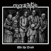 OUTRAGE - We The Dead