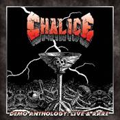 CHALICE - Demo Anthology: Live & Rare