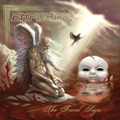ENFORCE - The Final Sign