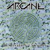 ARCANE - Destination Unknown