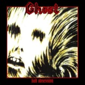 GHOST - Bad Obsession / Noc Demona