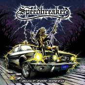 SPEEDBREAKER - Built For Speed