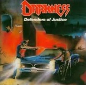 DARKNESS - Defenders Of Justice / Titanic War [Warhymns Records]