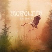 MONOLITH - Dystopia