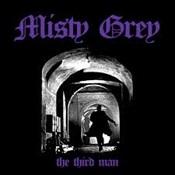 MISTY GREY - The Third Man