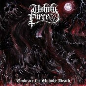 UNHOLY FORCE - Embrace The Unholy Death