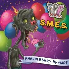 SMES / TXPXF - Analversary Rhymes