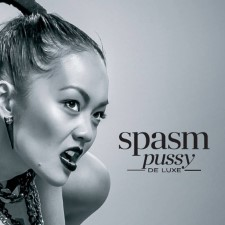 SPASM - Pussy Deluxe