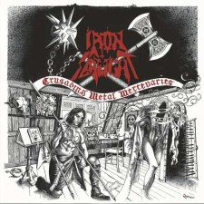 IRON SLAUGHT - Crusading Metal Mercenaries