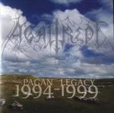 AGALIREPT - Pagan Legacy 1994-1999