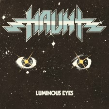 HAUNT - Luminous Eyes *Pre-Order: Your Entire Order Ships: June 14, 2019