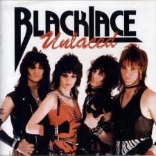 BLACKLACE - Unlaced / Get It While It's Hot