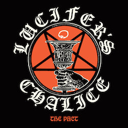 LUCIFER'S CHALICE - The Pact