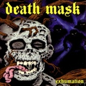 DEATH MASK - Exhumation