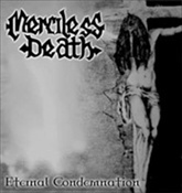MERCILESS DEATH - Eternal Condemnation