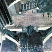NIGHTLY GALE - ...And Jesus Wept