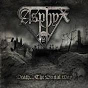 ASPHYX - Death... The Brutal Way