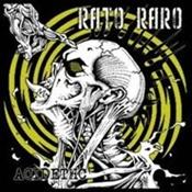 RATO RARO - Acidethc