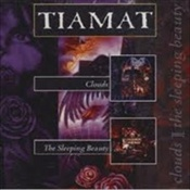TIAMAT - Clouds / The Sleeping Beauty