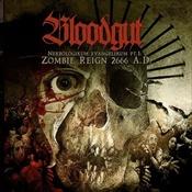 BLOODGUT - Nekrologikum Evangelikum Pt. I: Zombie Reign 2666 A.D