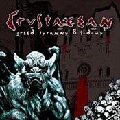 CRUSTACEAN - Greed, Tyranny & Sodomy