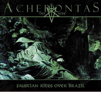 ACHERONTAS - Faustian Rites Over Brazil