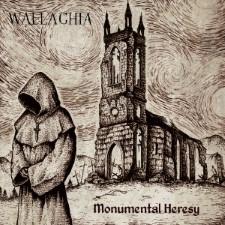 WALLACHIA - Monumental Heresy