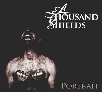 A THOUSAND SHIELDS - Portrait