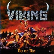VIKING - Do Or Die