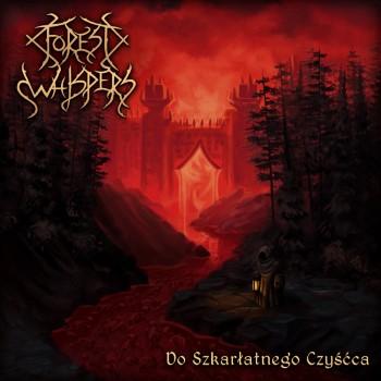 FOREST WHISPERS - Do Szkarlatnego Czyscca